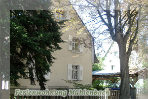 Ferienwohnung M&uuml;hlenbach